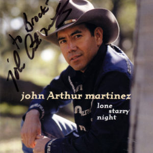 JOHN ARTHUR MARTINEZ Lone Starry Night CD Autographed Signed