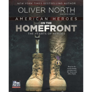 OLIVER NORTH American Heroes On The Homefront Book Autographed Signed