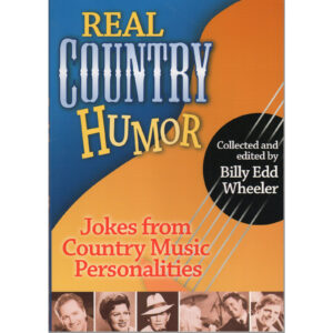 BILLY EDD WHEELER Real Country Humor Book Autographed Signed