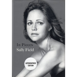 SALLY FIELD In Pieces Book Autographed Signed