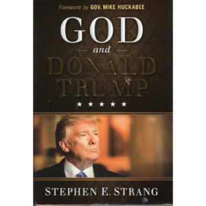 DONALD TRUMP God And Donald Trump Book by Stephen E Strang Autographed Signed
