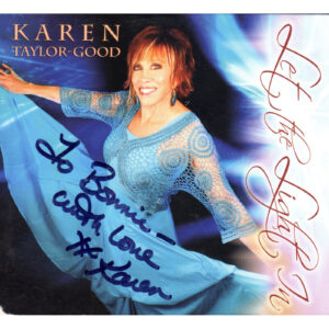 KAREN TAYLOR GOOD Let The Light In 2 CD Set Signed Autogrpahed