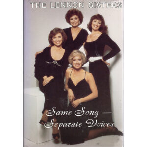 LENNON SISTERS Same Song – Separate Voices Book Autographed Signed