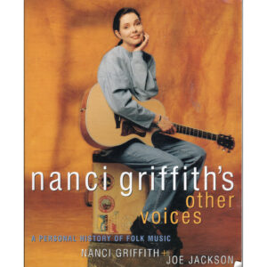 NANCI GRIFFITH's Other Voices Book Autographed Signed
