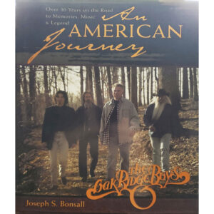 OAK RIDGE BOYS An American Journey by JOSEPH S BONSALL Autographed Signed