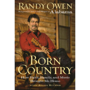 RANDY OWEN (ALABAMA) Born Country Book