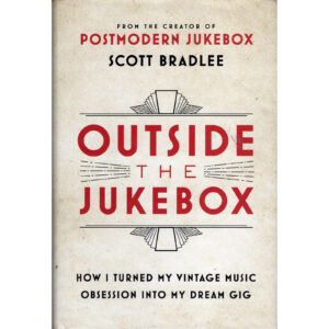SCOTT BRADLEE Outside The Jukebox Book Autographed Signed