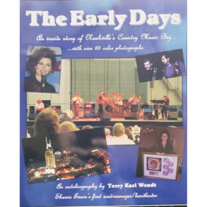 TERRY KARL WENDT The Early Days Book Autographed Signed