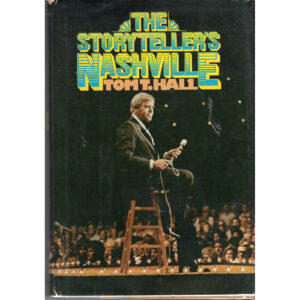 TOM T HALL The Storyteller's Nashville Book Autographed Signed