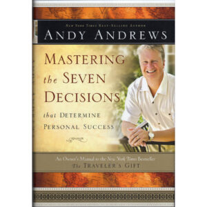 ANDY ANDREWS Mastering The Seven Decisions That Determine Success Autographed Signed