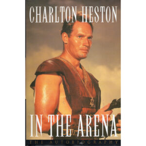 CHARLTON HESTON In The Arena The Autobiography Book Autographed Signed