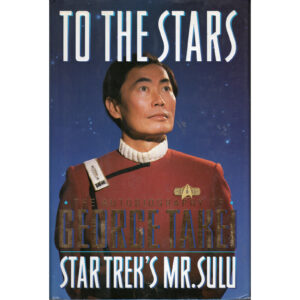 GEORGE TAKEI To The StarsThe Autobiography Of George Takei Book Autographed Signed