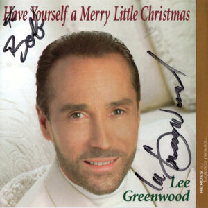 LEE GREENWOOD Have Yourself A Merry Little Christmas CD Autographed Signed