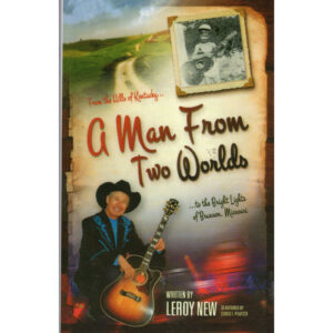 LEROY NEW A Man From Two Worlds Book Autographed Signed