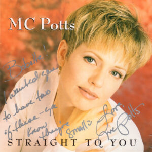 M C POTTS Straight To You CD Autographed Signed