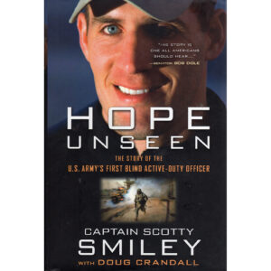 CAPTAIN SCOTTY SMILEY Hope Unseen Book Autographed Signed