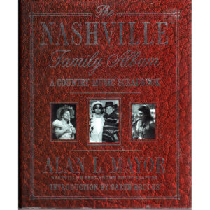 ALAN L MAYOR The Nashville Family Album Book Autographed Signed
