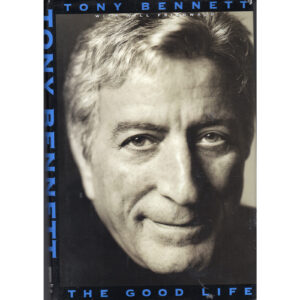 TONY BENNETT The Good Life Book Autographed Signed