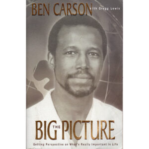 BEN CARSON The Big Picture Book Autographed Signed