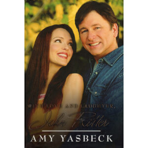 AMY YASBECK With Love And Laughter, JOHN RITTER Book Autographed Signed