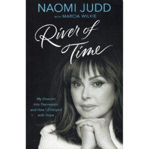 NAOMI JUDD River Of Time Book Autographed Signed
