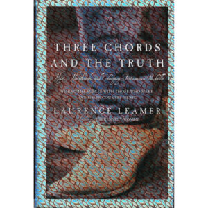 LAURENCE LEAMER Three Chords And The Truth Book Autographed Signed by BOB DIPIERO
