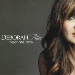 DEBORAH ALLEN Hear Me Now CD Autographed Signed