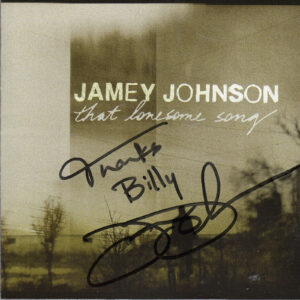 JAMEY JOHNSON That Lonesome Song CD Autographed Signed