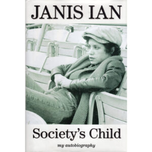 JANIS IAN Society's Child My Autobiography Book Autographed Signed