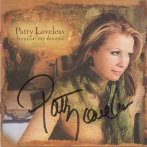 PATTY LOVELESS Dreamin' My Dreams CD Autographed Signed