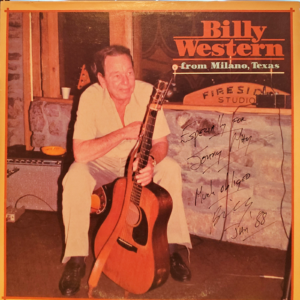 BILLY WESTERN From Milano, Texas LP Autographed Signed