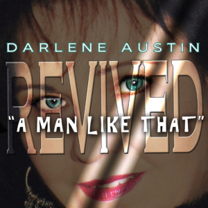 DARLENE AUSTIN (Where Do You Find) A Man Like That (Digital Download)