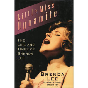 BRENDA LEE Little Miss Dynamite Book Autographed Signed