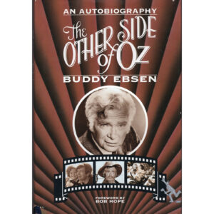 BUDDY EBSEN The Other Side Of Oz Book Autographed Signed