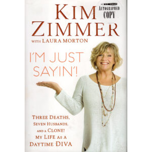 KIM ZIMMER I'm Just Sayin'! Book Autographed Signed