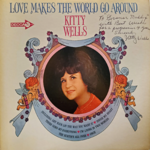 KITTY WELLS Love Makes The World Go Around LP Autographed Signed