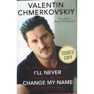 VALENTIN CHMERKOVSKIY I'll Never Change My Name (Dancing With The Stars) Book Autographed Signed