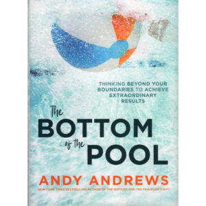 ANDY ANDREWS The Bottom Of The Pool Book Autographed Signed