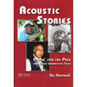 BILL AMATNEEK Acoustic Stories Book Autographed Signed