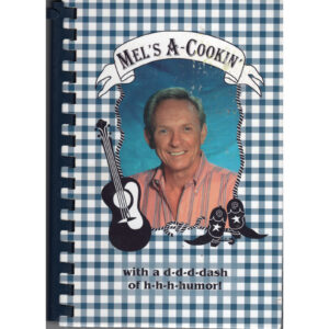 MEL TILLIS Mel's A-Cookin' With a d-d-d-dash of h-h-h-humor! Book Autographed Signed