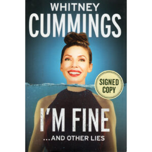 WHITNEY CUMMINGS I'm Fine…And Other Lies Book Autographed Signed