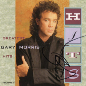 GARY MORRIS Greatest Hits Volume II CD Autographed Signed