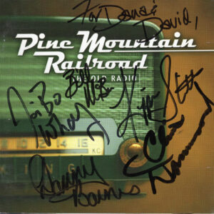 PINE MOUNTAIN RAILROAD The Old Radio CD Autographed Signed