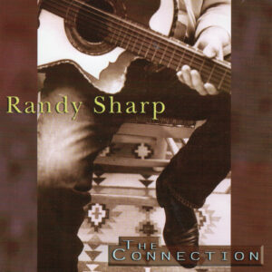 RANDY SHARP The Connection CD Autographed
